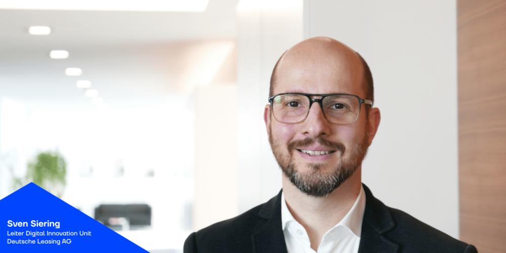 Sven Siering von Deutsche Leasing über Innovationskraft in der Finanzbranche